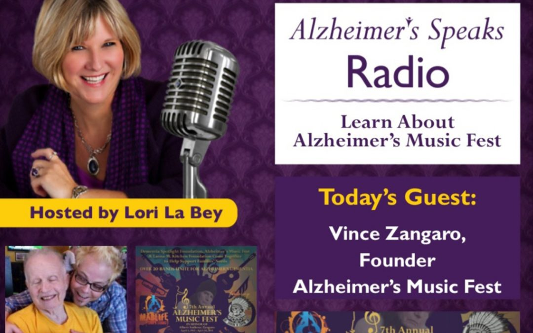 Alzheimer's Music Fest Partnered with Dementia Spotlight Foundation on Alzheimer's Speaks Radio